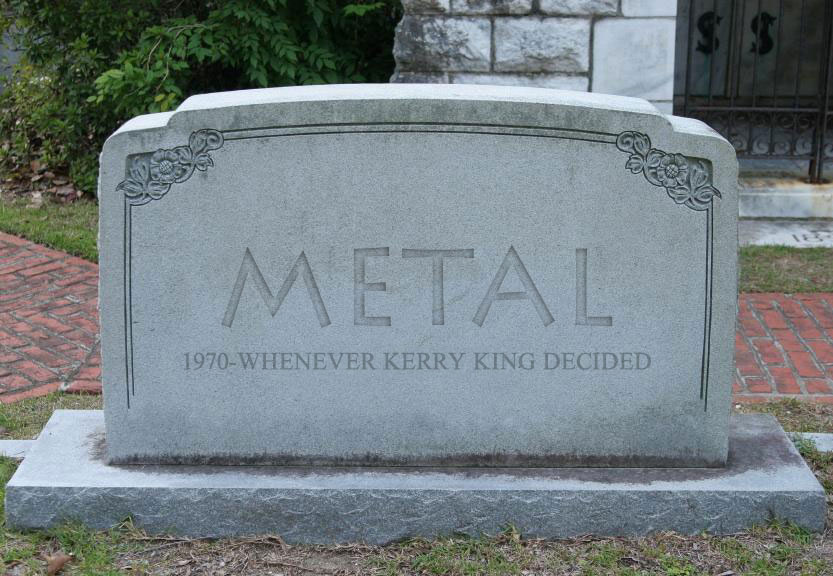 """Metal is Dead"" and Other Meaningless Statements"